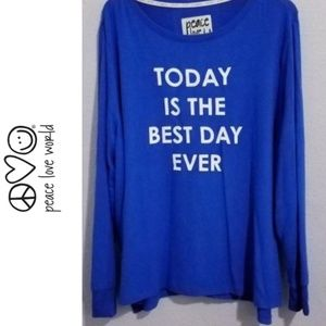 Peace Love World Sweaters - Today is the best day ever Pullover Soft Sweater